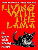 img - for Living With The Lama: 25 Years With T. Lobsang Rampa book / textbook / text book