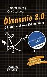 Ökonomie 2.0: 99 überraschende Erkenntnisse