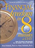 Financial Freedom in 8 Minutes a Day: How to Attract and Manage All the Money You'll Ever Need