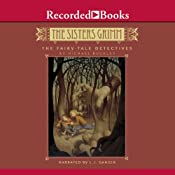 The Fairy-Tale Detectives: The Sisters Grimm | [Michael Buckley]