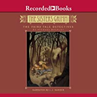 The Fairy-Tale Detectives: The Sisters Grimm (       UNABRIDGED) by Michael Buckley Narrated by L. J. Ganser