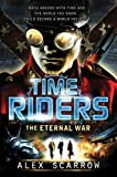Alex Scarrow TimeRiders Collection Alex Scarrow 7 Books Set (The Pirate Kings, City of Shadows, Gates of Rome, The Eternal War, The Doomsday Code, Days of the Predator, TimeRiders)