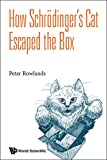img - for How Schrodinger's Cat Escaped the Box book / textbook / text book