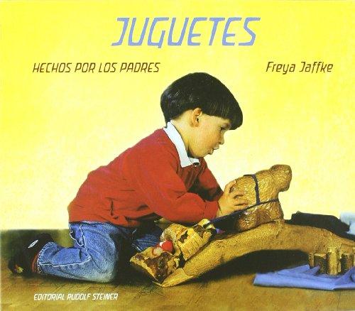 JUGUETES HECHOS POR LOS PADRES