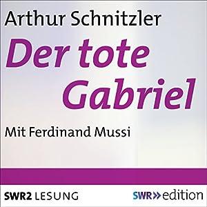 Der tote Gabriel Hörbuch