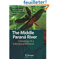 The Middle Parana River: Limnology of a Subtropical Wetland