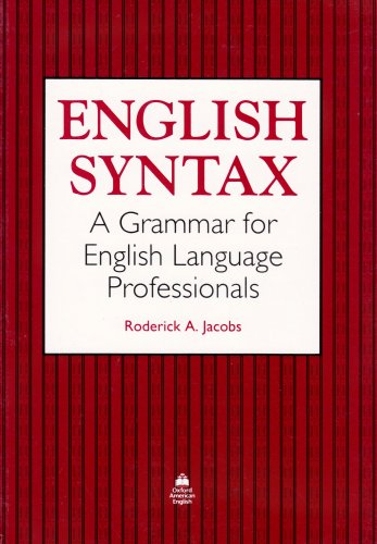 English Syntax A Grammar for English Language Professionals