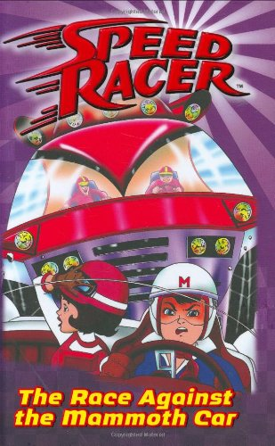 Image for Race Against the Mammoth Car, The #4 (Speed Racer)