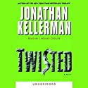 Twisted Audiobook by Jonathan Kellerman Narrated by Lindsay Crouse