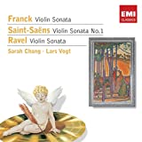Violin Sonatas by Franck, Saint&#45;Sa&#235;ns &amp; Ravel