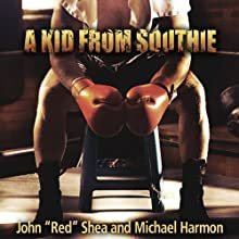 A Kid from Southie (       UNABRIDGED) by John