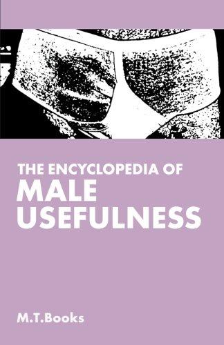 The Encyclopedia of Male Usefulness