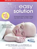 The Sleepeasy Solution: The Exhausted Parent's Guide to Getting Your Child to Sleep-from Birth to Age 5: Includes Multimode CD