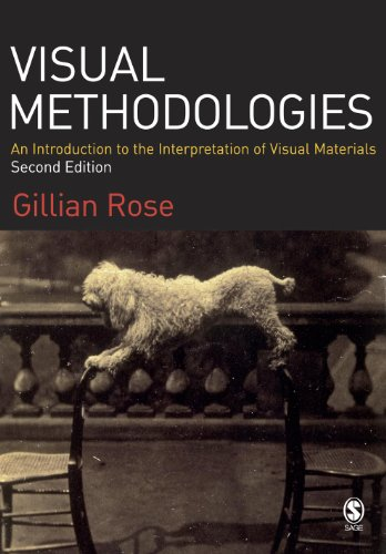 Visual Methodologies: An Introduction to the...
