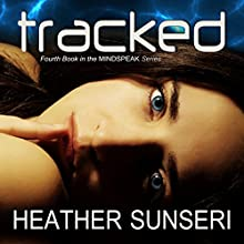 Tracked Audiobook by Heather Sunseri Narrated by Paul Heitsch, Justine Eyre