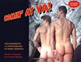 img - for Comin' at Ya!: The Homoerotic 3-D Photographs of Denny Denfield book / textbook / text book