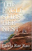 THE EAGLE STIRS HER NEST (EAGLE WINGS SERIES BOOK 4)