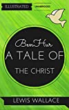 Image of Ben-Hur, A Tale Of The Christ: By Lewis Wallace : Illustrated & Unabridged (Free Bonus Audiobook)