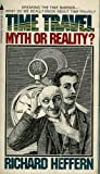 img - for Time Travel Myth Or Reality book / textbook / text book