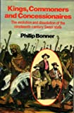 Kings, Commoners and Concessionaires: The Evolution and Dissolution of the Nineteenth-Century Swazi State.