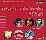 Sexualität, Liebe, Begehren