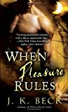 When Pleasure Rules: A Shadow Keepers Novel