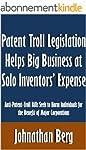 Patent Troll Legislation Helps Big Bu...