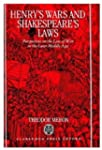 Henry's Wars and Shakespeare's Laws:...