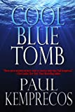 Cool Blue Tomb (Aristotle Socarides series Book 1)