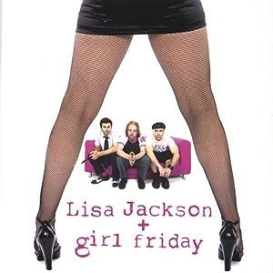 Lisa Jackson and Girl Friday