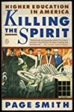 Killing the Spirit (0140121838) by Smith, Page