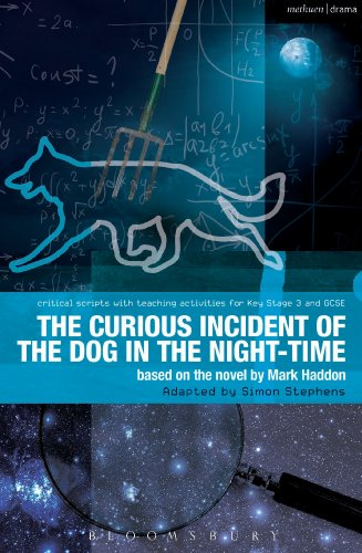 The Curious Incident of the Dog in the Night-Time: The Play (Critical Scripts)