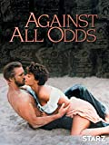 Against All Odds Amazon Instant