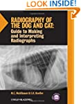 Radiography of the Dog and Cat: Guide...