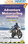 Adventure Motorcycling Handbook, 6th:...