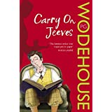 Carry On, Jeeves: (Jeeves & Wooster)by P.G. Wodehouse