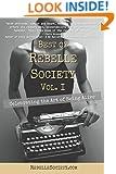Best of Rebelle Society, Volume I: Celebrating the Art of Being Alive (Volume 1)