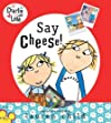 Say Cheese (Charlie & Lola)