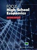 img - for Focus : High School Economics (Focus) (Focus) (Focus (National Council on Economic Education)) by National Council on Economic Education (2005-08-01) book / textbook / text book