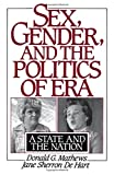 img - for Sex, Gender, and the Politics of ERA: A State and the Nation book / textbook / text book