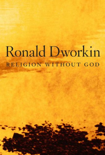 Ronald Dworkin - Religion without God