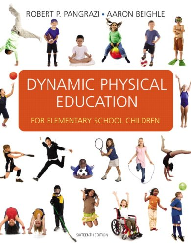 Dynamic Physical Education for Elementary School Children...