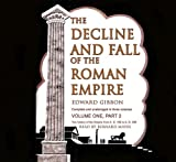 The Decline and Fall of the Roman Empire: Volume 1 (Part 2 of 2) (Library Edition)