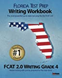 9781468027815: FLORIDA TEST PREP Writing Workbook FCAT 2.0 Writing Grade 4