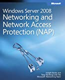 Joseph Davies Windows Server® 2008 Networking and Network Access Protection (NAP) (PRO - Resource Kit)
