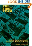 The First Team: Pacific Air Combat fr...