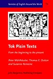img - for Tok Pisin Texts: From the beginning to the present (Varieties of English Around the World) book / textbook / text book
