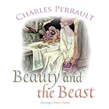 Beauty and the Beast and Other Tales (       UNABRIDGED) by Charles Perrault Narrated by Josh Verbae