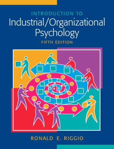 Introduction to Industrial/Organizational Psychology (5th...