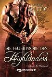 img - for Die Feuerprobe des Highlanders (Herkunft der MacLeod, Buch 2) (German Edition) book / textbook / text book